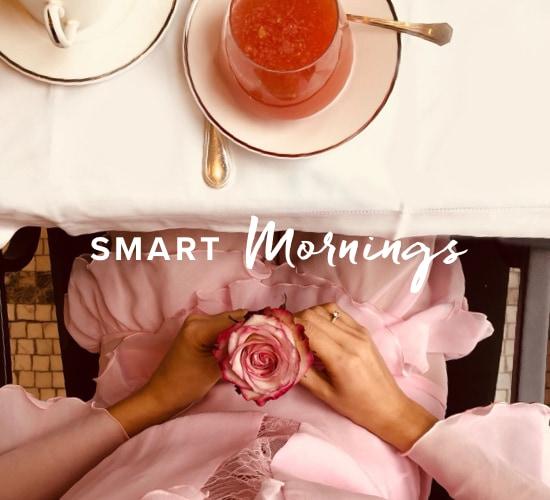 Smart Moments - mornings